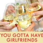 YOU GOTTA HAVE GIRLFRIENDS – <br />My Circle of Trust on the Internet!