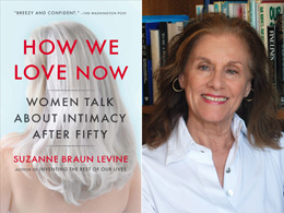 How We Love Now and Suzanne Braun Levine